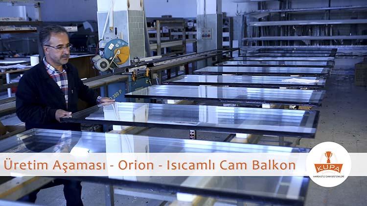 Orion Isıcamlı Cam Balkon Üretim Aşamaları Videosu